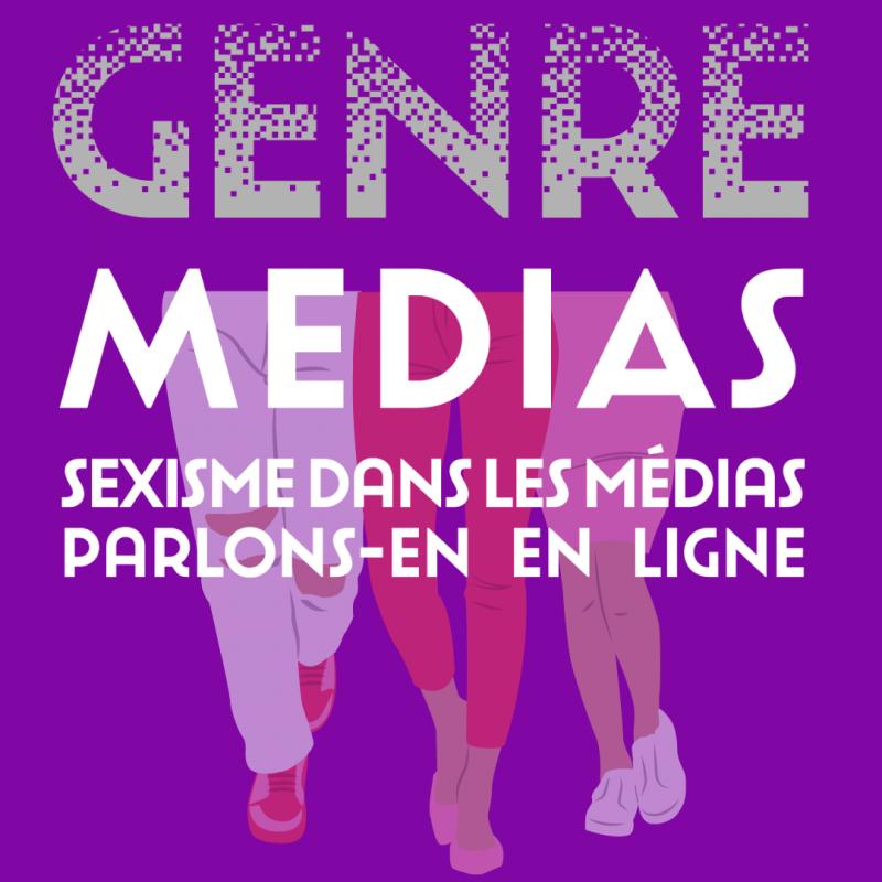 Genre Médias – Sexisme dans les médias, parlons-en en ligne